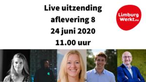Limburgwerkt live uitzending 24 juni 2020